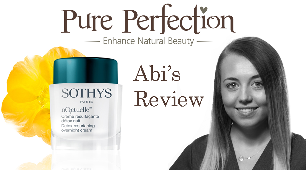 Abi_review_of_Sothys_nOctuelle_detox_resurfacing_overnight_cream